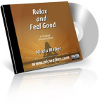 Relax and Feel Good – A Guided Relaxation and Meditation